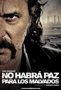 No habrá paz para los malvados (2011) cover