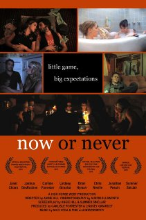 Now or Never 2009 poster