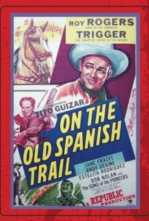 On the Old Spanish Trail (1947) cover