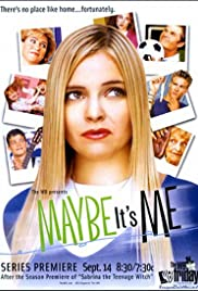 Maybe It's Me 2001 poster