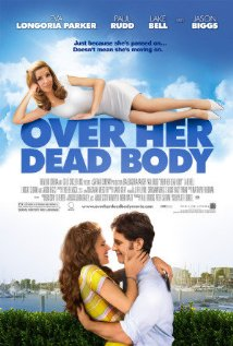 Over Her Dead Body 2008 poster