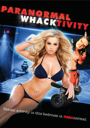 Paranormal Whacktivity (2012) cover