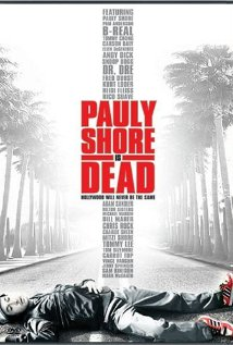Pauly Shore Is Dead (2003) cover