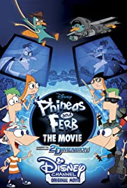 Phineas and Ferb the Movie: Across the 2nd Dimension (2011) cover