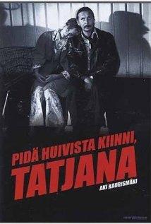 Pidä huivista kiinni, Tatjana (1994) cover