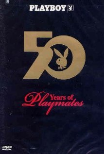 Playboy: 50 Years of Playmates 2004 poster