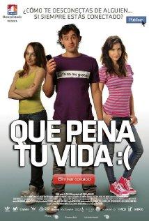 Que pena tu vida 2010 poster