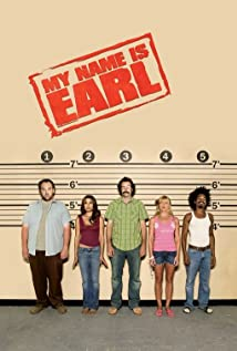 My Name Is Earl 2005 poster
