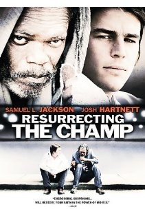Resurrecting the Champ (2007) cover