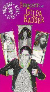 Saturday Night Live: The Best of Gilda Radner (2005) cover