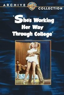 She's Working Her Way Through College (1952) cover