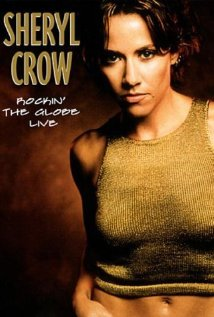 Sheryl Crow: Rockin' the Globe Live 2000 poster