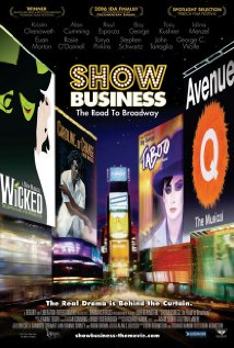 ShowBusiness: The Road to Broadway (2007) cover