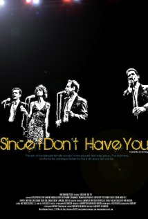 Since I Don't Have You 2012 poster