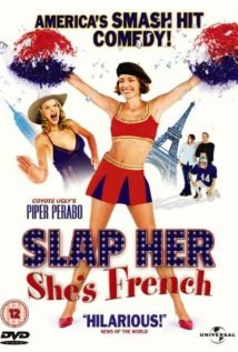 Slap Her, She's French! (2002) cover