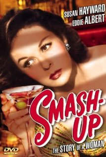 Smash-Up: The Story of a Woman 1947 poster