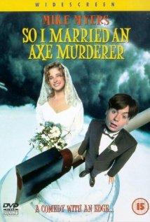 So I Married an Axe Murderer (1993) cover