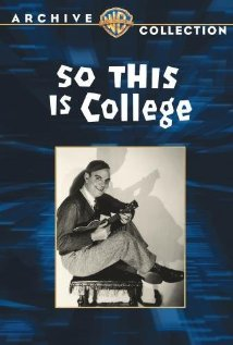 So This Is College 1929 poster