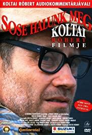 Sose halunk meg (1993) cover