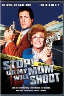 Stop! Or My Mom Will Shoot (1992) cover