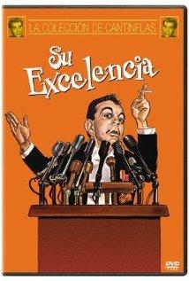 Su excelencia 1967 poster