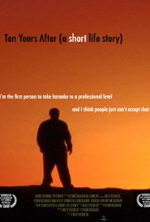 Ten Years After (A Short Life Story) 2007 poster