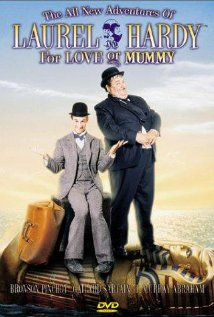 The All New Adventures of Laurel & Hardy in 'For Love or Mummy' 1999 poster