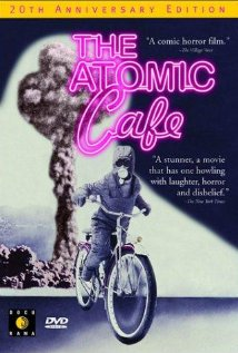The Atomic Cafe (1982) cover