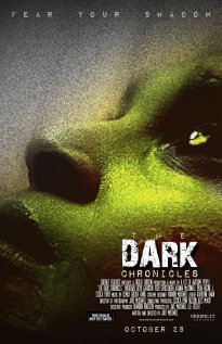 The Dark Chronicles 2011 poster