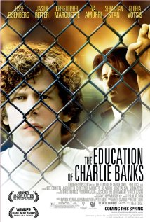 The Education of Charlie Banks 2007 poster