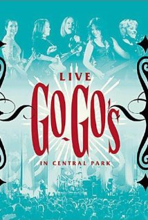 The Go-Go's: Live in Central Park 2001 poster