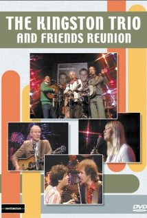 The Kingston Trio and Friends: Reunion 1982 poster