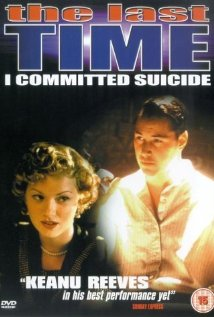 The Last Time I Committed Suicide (1997) cover