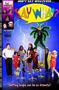 Say What (2007) cover