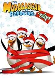 The Madagascar Penguins in a Christmas Caper (2005) cover