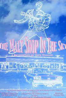 The Malt Shop in the Sky 2005 poster