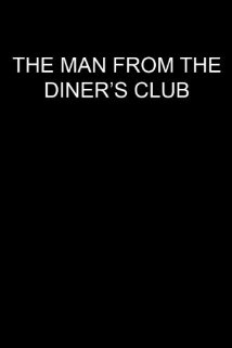 The Man from the Diners' Club (1963) cover