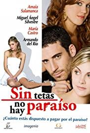 Sin tetas no hay paraíso (2008) cover
