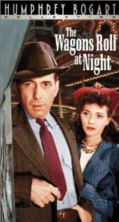 The Wagons Roll at Night 1941 poster