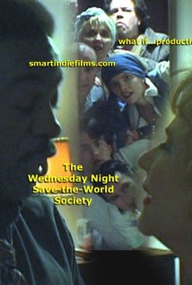 The Wednesday Night Save the World Society 2001 poster