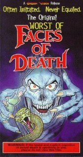 The Worst of Faces of Death (1987) cover