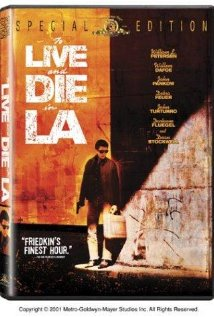 To Live and Die in L.A. (1985) cover