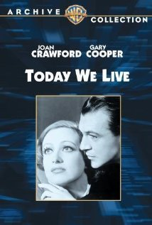 Today We Live (1933) cover