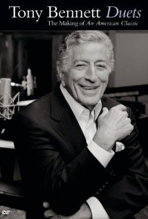 Tony Bennett: Duets - The Making of an American Classic 2006 poster