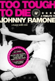Too Tough to Die: A Tribute to Johnny Ramone 2006 poster