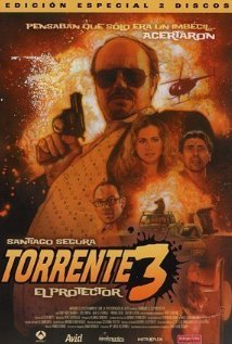 Torrente 3: El protector (2005) cover