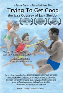 Trying to Get Good: The Jazz Odyssey of Jack Sheldon (2008) cover