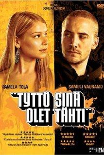 Tyttö sinä olet tähti 2005 poster