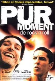 Un pur moment de rock'n roll 1999 poster