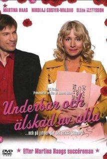 Underbar och älskad av alla (och på jobbet går det också bra) (2007) cover